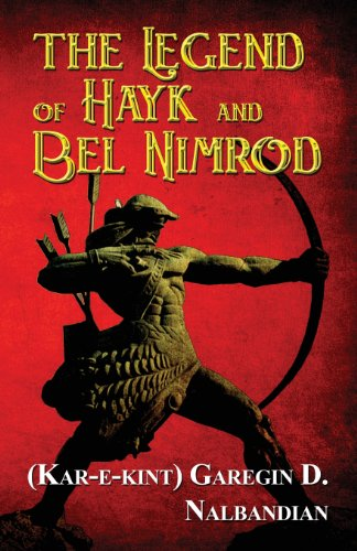 9781627721097: The Legend of Hayk and Bel Nimrod