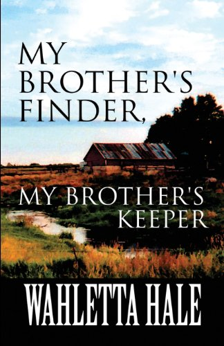 9781627724470: My Brother's Finder, My Brother's Keeper