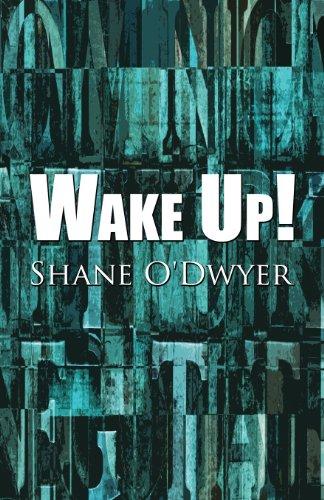 Wake Up!: O'Dwyer, Shane