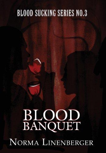 Blood Sucking Series No. 3: Blood Banquet: Norma Linenberger