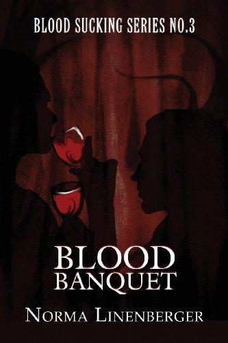 Blood Sucking Series No. 3 Blood Banquet: Norma Linenberger