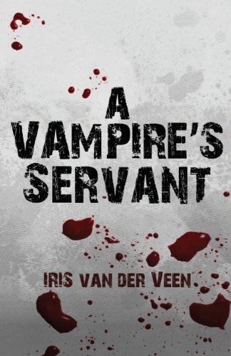 9781627729758: A Vampire's Servant