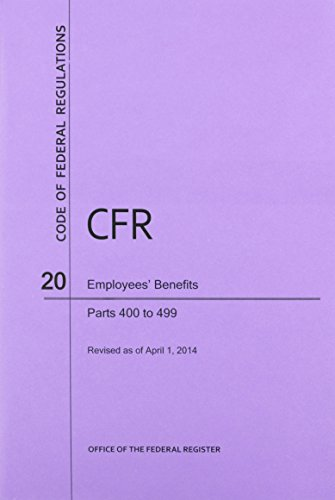 9781627732949: Code of Federal Regulations Title 20, Employees' Benefits, Parts 400-499, 2014