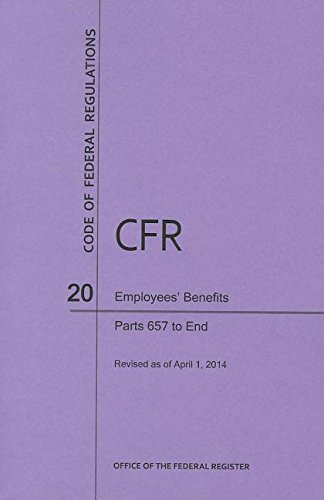 9781627732963: Code of Federal Regulations Title 20, Employees' Benefits, Parts 657-end, 2014