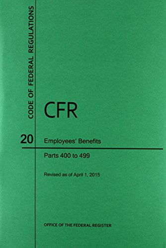 9781627735377: Code of Federal Regulations Title 20, Employees' Benefits, Parts 400-499, 2015