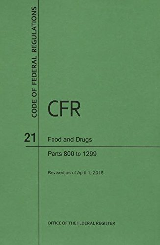 9781627735476: Code of Federal Regulations Title 21, Food and Drugs, Parts 800-1299, 2015