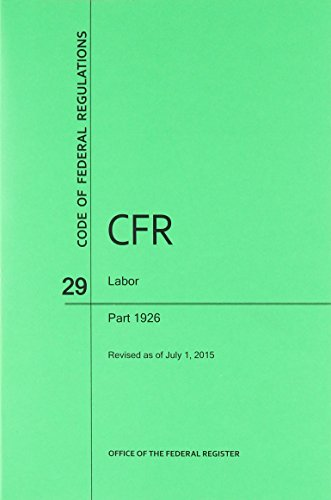 9781627735919: Code of Federal Regulations Title 29, Labor, Parts 1926, 2015