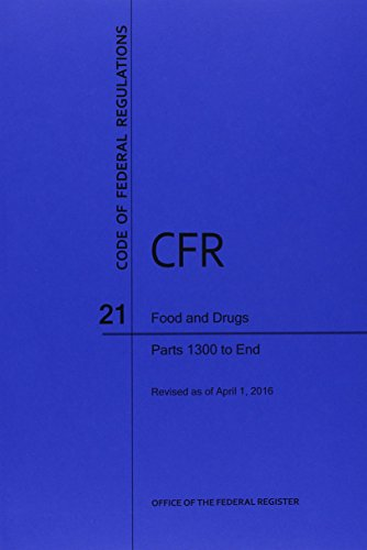 9781627737906: Code of Federal Regulations Title 21, Food and Drugs, Parts 1300-End, 2016