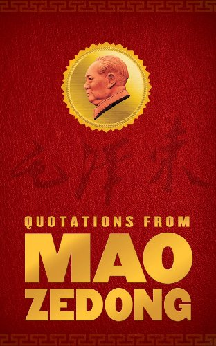 Quotations From Mao Zedong: Zedong, Mao