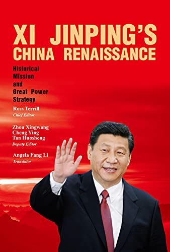 9781627740302: Xi Jinping's China Renaissance: Historical Mission and Great Power Strategy