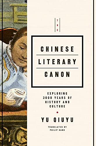 9781627740920: The Chinese Literary Canon: Exploring 3000 Years of History and Culture