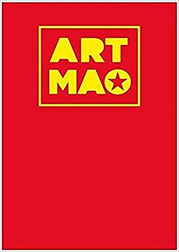 9781627740951: Art Mao: The Big Little Red Book of Maoist Art Since 1949