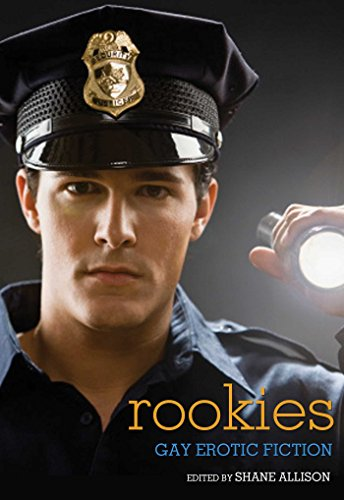 9781627780292: Rookies: Gay Erotic Cop Stories