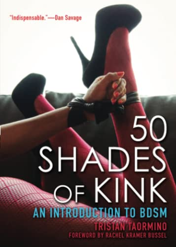 9781627780308: 50 Shades of Kink: An Introduction to Bdsm
