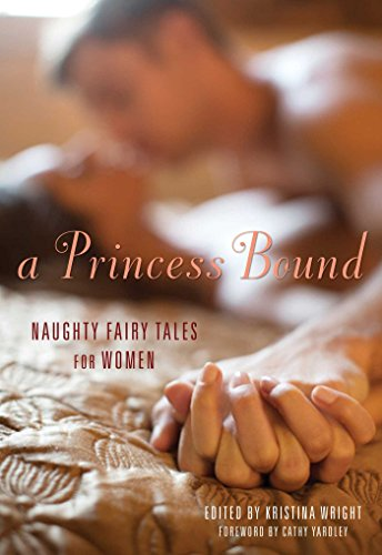 9781627780353: A Princess Bound: Naughty Fairy Tales for Women
