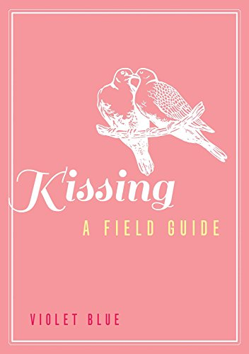 9781627780407: Kissing: A Field Guide