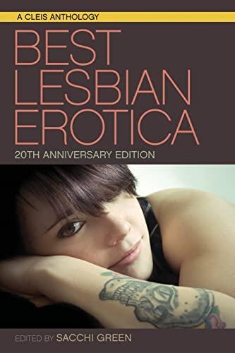 Best Lesbian Erotica of the Year, Volume 1: Sacchi Green