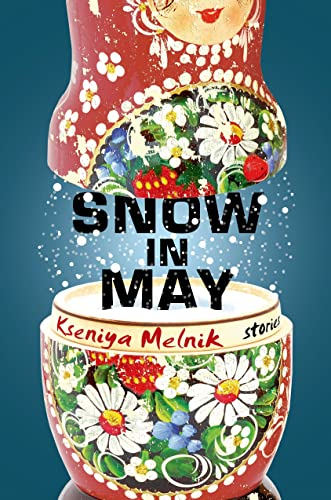 9781627790079: Snow in May: Stories