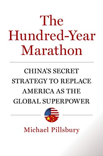 9781627790109: The Hundred-Year Marathon: China's Secret Strategy to Replace America as the Global Superpower