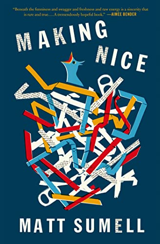 Making Nice (Signed First Edition): Matt Sumell