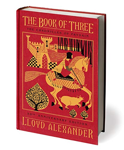 9781627791229: The Book of Three, 50th Anniversary Edition: The Chronicles of Prydain, Book 1