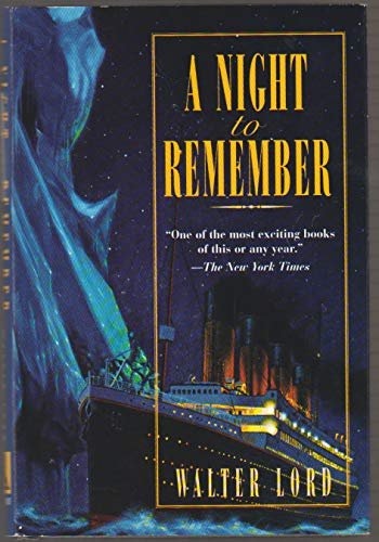 9781627791977: A Night to Remember: 50th Anniversary Edition the Classic Account of the Final Hours of the Titanic