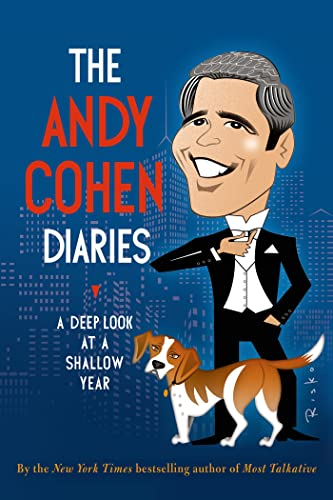 9781627792288: The Andy Cohen Diaries: A Deep Look at a Shallow Year