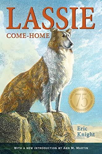 Lassie Come-Home 75th Anniversary Edition: Knight, Eric