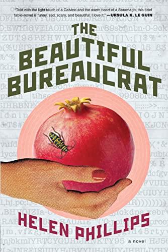 The Beautiful Bureaucrat: Phillips, Helen