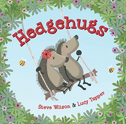 Hedgehugs: Wilson, Steve; Tapper, Lucy
