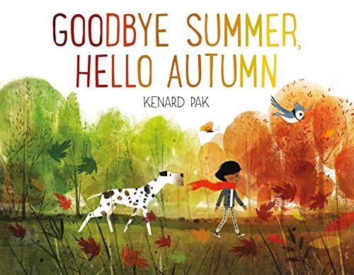 9781627794152: Goodbye Summer, Hello Autumn