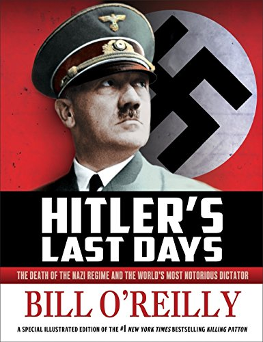 Hitler's Last Days (Paperback): Bill O'reilly