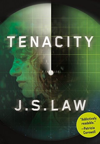 Tenacity: A Thriller: Law, J. S.; Law, James