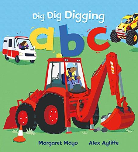9781627795166: Dig Dig Digging ABC
