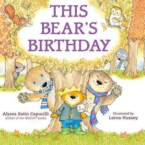 This Bear's Birthday: Alyssa Satin Capucilli