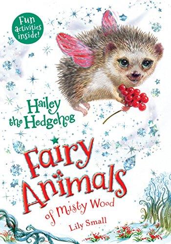 9781627797351: Hailey the Hedgehog: Fairy Animals of Misty Wood