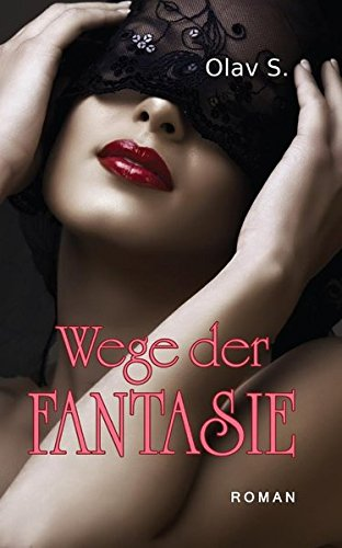 9781627840118: Wege Der Fantasie (German Edition)