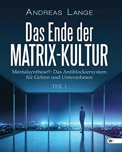 9781627844048: Das Ende der Matrix-Kultur I