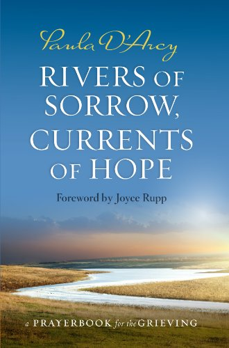 9781627850131: Rivers of Sorrow, Currents of Hope: A Prayerbook for the Grieving