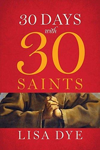 9781627851183: 30 Days with 30 Saints