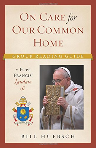 9781627851220: On the Care for our Common Home: Group Reading Guide to Laudato Si'
