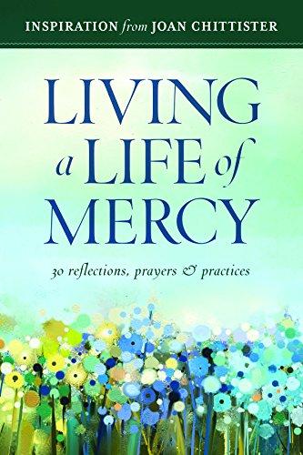 Living a Life of Mercy: 30 Reflections,: Twenty-Third Publications