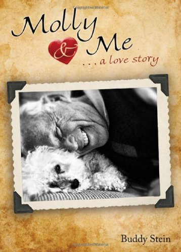 Molly and Me: A Love Story: Buddy Stein