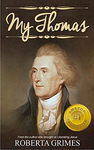 9781627870702: My Thomas: A Novel of Martha Jefferson's Life (Letters from Love Series, Prelude)