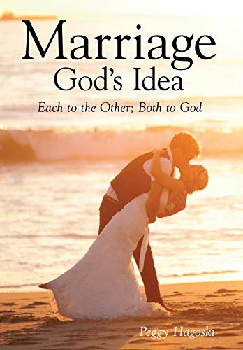 9781627871204: Marriage, God's Idea: Each to the Other; Both to God
