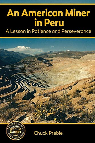 9781627873475: An American Miner in Peru: A Lesson in Patience and Perseverance