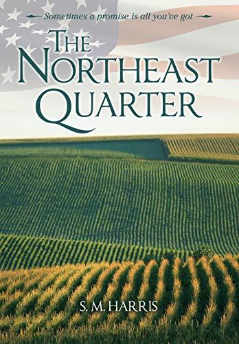 9781627873765: The Northeast Quarter
