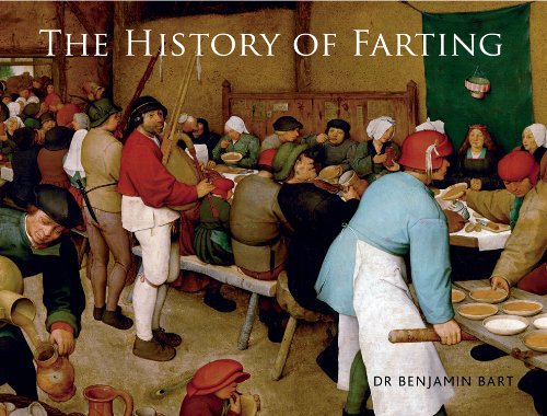 9781627950053: The History of Farting