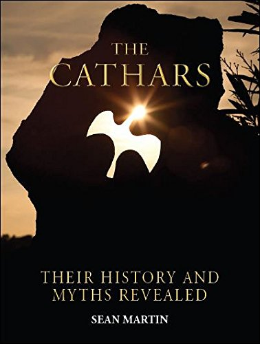 9781627950084: Cathars: Their History and Myths Revealed
