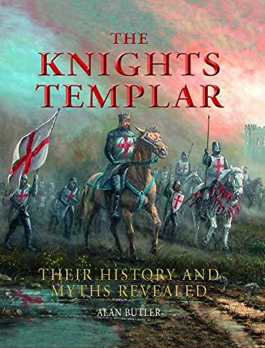 9781627950107: The Knights Templar: Their History and Myths